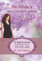 10 QUESTIONS Single Women Should NEVER ASK & 10 THEY SHOULD! (Relationship Series)