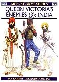 Queen Victoria's Enemies (3) : India (Men at Arms Series, 219)