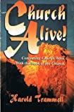 Church Alive, Harold E. Trammell, 1560438207