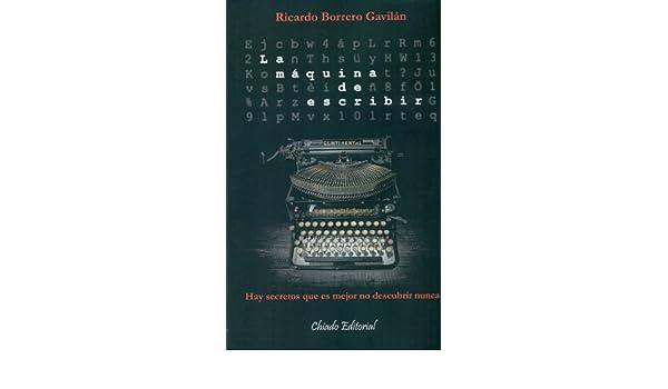 MAQUINA DE ESCRIBIR, LA: RICARDO BORRERO GAVILAN: 9789895100378: Amazon.com: Books