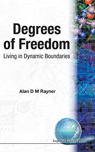 Degrees of Freedom: Living in Dynamic Boundaries by Brand: World Scientific Publishing Company