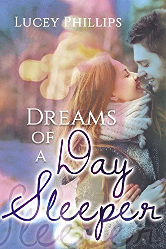 Dreams of a Day Sleeper by Lucey Phillips ebook