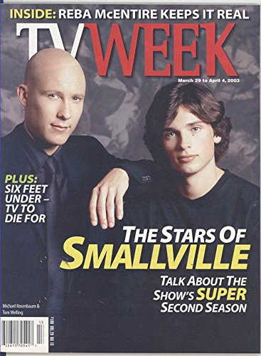 TV Week Magazine March 29 - April 4, 2003 (The Stars of Smallville - (Tv Week Magazine)