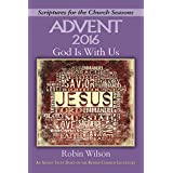 God Is With Us [Large Print]: An Advent Study Based on the Revised Common Lectionary (Scriptures for the Church Seasons)