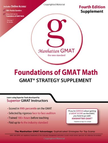 Foundations of GMAT Math: GMAT Strategy Supplement (8 Guide Instructional Series)