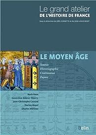 Le Moyen-Âge 481-1453 par Boris Bove