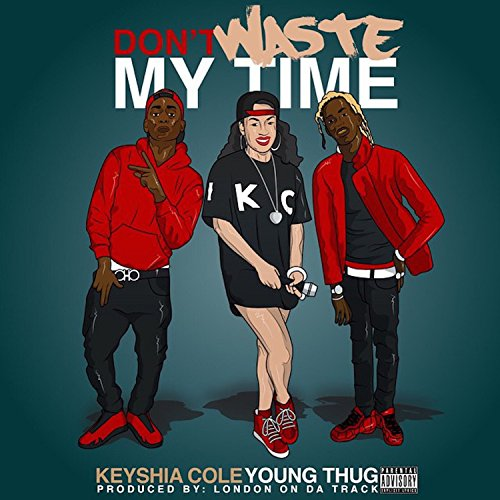 Don't Waste My Time (feat. Young Thug) - Single [Explicit]