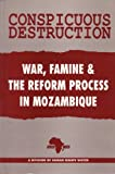 img - for Mozambique: Conspicuous Destruction by Africa Watch (1992-07-01) book / textbook / text book