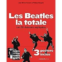 BEATLES LA TOTALE (LES) + 3 POSTERS INCLUS