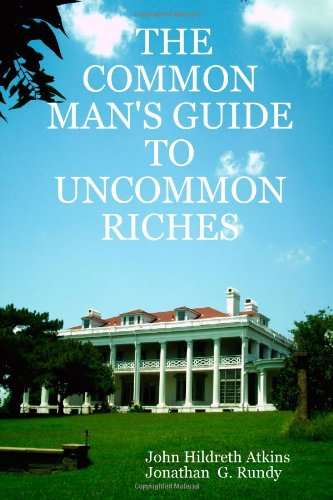 Download THE COMMON MAN'S GUIDE TO UNCOMMON RICHES ebook