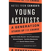 Notes from Canada's Young Activists: A Generation Stands Up for Change