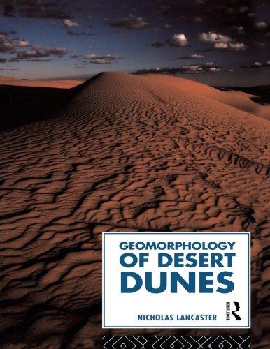 Best Geomorphology of Desert Dunes (Routledge Physical Environment Series) P.D.F