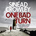 One Bad Turn: DS Claire Boyle, Book 3 Audiobook by Sinéad Crowley Narrated by Aoife McMahon