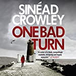One Bad Turn: DS Claire Boyle, Book 3 | Sinéad Crowley