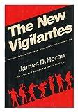 The New Vigilantes, James David Horan, 0517518716
