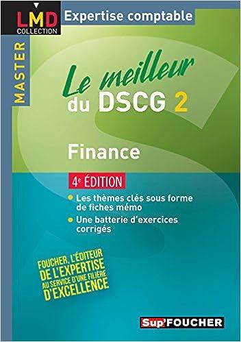 Lire en ligne Le meilleur du DSCG 2 - Finance 4e édition pdf, epub ebook