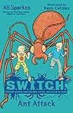 Ant Attack. Ali Sparkes (S.W.I.T.C.H)