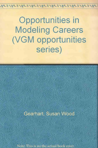 Opportunities In Modeling Careers (V G M Opportunities Series)