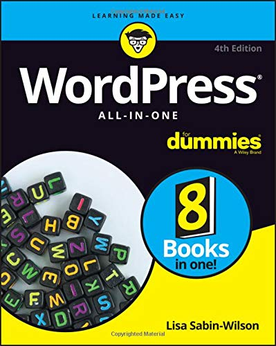 WordPress All-In-One For Dummies (For Dummies (Computer/Tech)) by For Dummies