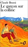 Le garçon sur la colline par Brami