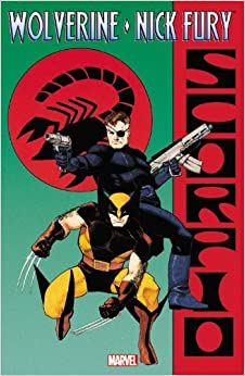 Wolverine & Nick Fury: Scorpio by Archie Goodwin (2012-04-04)