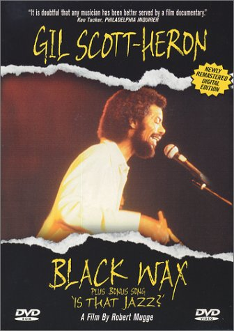 Gil Scott-Heron: Black Wax Plus 'Is That Jazz?' by Winstar