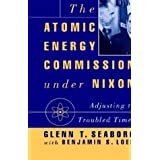 The Atomic Energy Commission under Nixon: Adjusting to Troubled Times