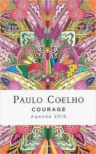 Agenda Paulo Coelho courage