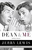 Dean and Me: A Love Story (Random House Large Print)
