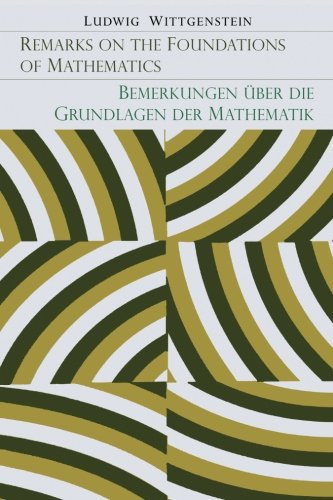 Remarks on the Foundations of Mathematics [Bemerkungen Uber Die Grundlagen Der Mathematik]