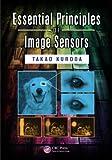 Essential Principles of Image Sensors, Takao Kuroda, 1482220059