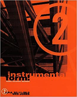 Instrumental Form: (Boss Architecture) Words, Buildings, Machines ...