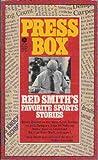Press Box, Red Smith, 0380636859