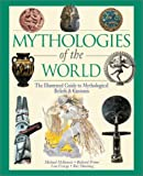 Mythologies of the World, Michael C. McKenzie and Richard Prime, 0816044805