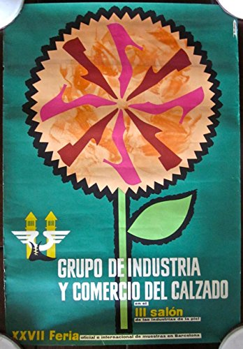 INDUSTRY AND TRADE GROUP FOOTWEAR - ORIGINAL SPANISH COMMERCIAL FAIR POSTER