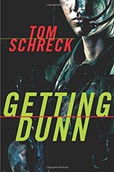 Getting Dunn by [Schreck, Tom]