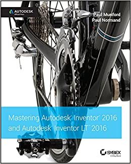 Mastering Autodesk Inventor 2016 and Autodesk Inventor LT 2016: Autodesk Official Press: Amazon.es: Munford, Paul, Normand, Paul: Libros en idiomas extranjeros