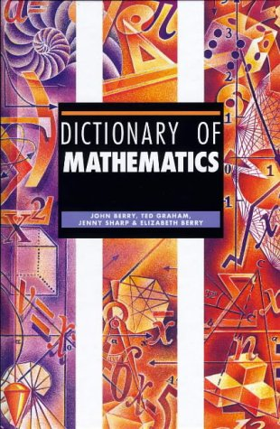 Read Online Dictionary of Mathematics PDF