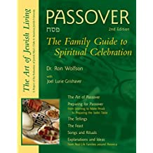 Passover, Second Edition: The Family Guide to Spiritual Celebration