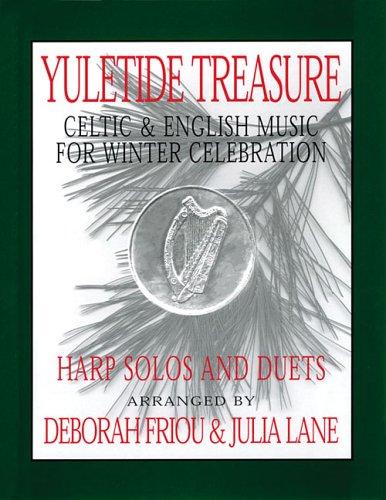 Yuletide Treasure: Celtic & English Music for Winter Celebration