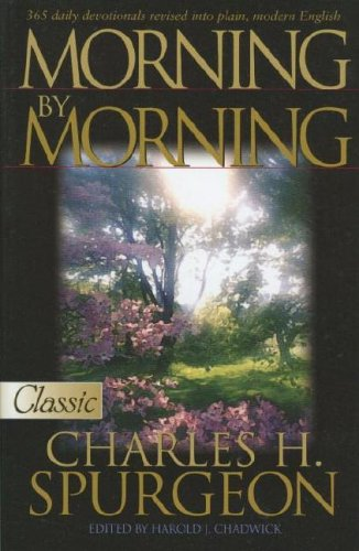 Morning By Morning (Pure Gold Classics) Charles H Spurgeon