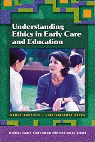 ethics today in early care and education