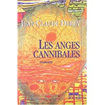 ANGES CANNIBALES (LES)