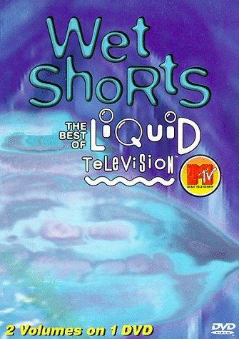 Mtv / Wet Shorts: Best of Liquid Television by Sony
