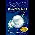 Rayne: Luminescence (Rayne Trilogy Book 1)