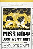 Image of Miss Kopp Just Won't Quit (A Kopp Sisters Novel)