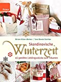Skandinavische Winterzeit: 45 genähte Lieblingsstücke zum Träumen