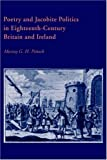 img - for Poetry and Jacobite Politics in Eighteenth-Century Britain and Ireland (Cambridge Studies in Eighteenth-Century English Literature and Thought) book / textbook / text book