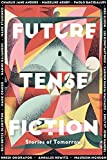 img - for Future Tense Fiction: Stories of Tomorrow book / textbook / text book