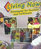 Living Now, Roger LeRoy Miller and Lavina Leed Miller, 0314049193